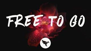 Seeb - Free To Go (Lyrics) ft. Highasakite