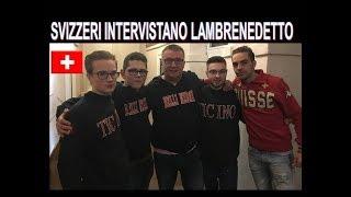 Ragazzi Svizzeri a Bellinzona intervistano Lambrenedetto !!!