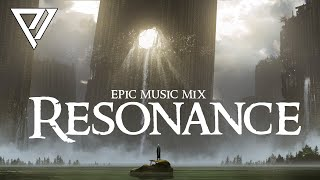 RESONANCE - Best of Epic Music Mix | Powerful Dramatic Orchestral Music - Twelve Titans Music