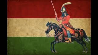 [Hungary] Fel Fel Vitézek a Csatára - Rise, You Gallants, For the Battle