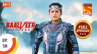 Baalveer Returns - Ep 58 - Full Episode - 28th November, 2019