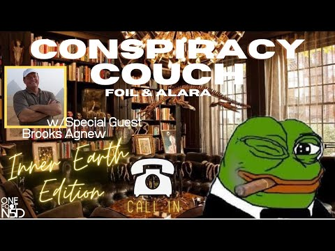 Conspiracy Couch Episode 8 w/ Brooks Agnew - Inner Earth