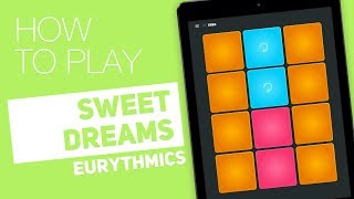 How to play: SWEET DREAMS (Eurythmics) - SUPER PADS - Greg Kit