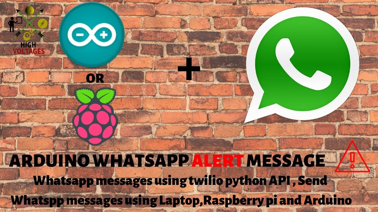 Arduino Whatsapp Messages - Send Whatsapp Messages using Raspberry Pi or  Arduino