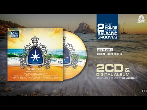 Clubstar Ibiza Session 2017 - compiled & mixed by Henri Kohn (Official Teaser) HD