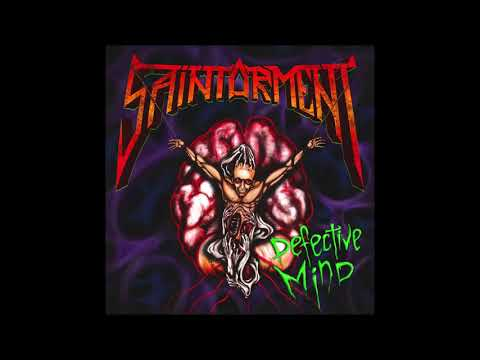 Saintorment - Defective Mind (Full Album, 2017)