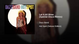 Let It All Blow (Special Disco Remix)