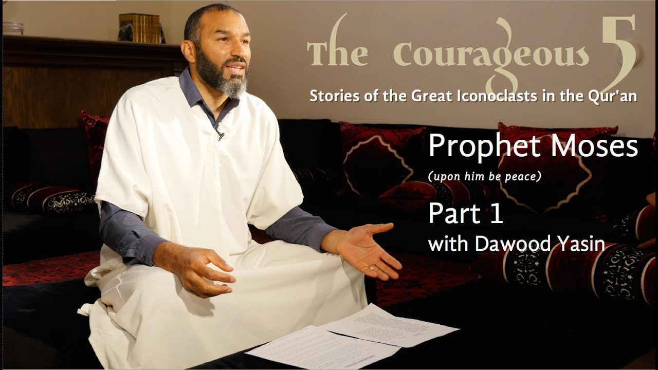 The Courageous 5: Prophet Moses, Part 1