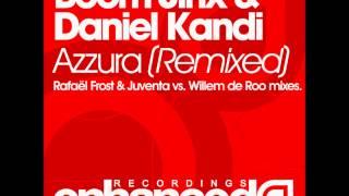 Boom Jinx & Daniel Kandi - Azzura (Rafaël Frost Remix)