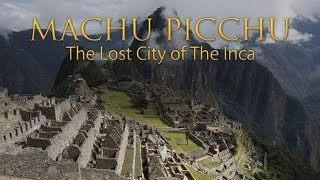 Machu Picchu: The Lost City of the Inca 360 Video thumbnail