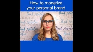 How to monetize your personal brand