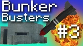 Minecraft Bunker Busters - Devistating Antimatter! #3