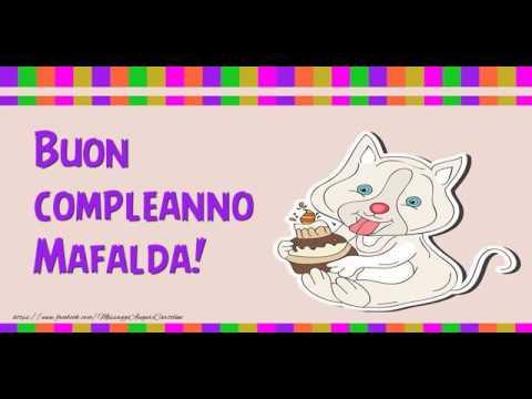 Tanti Auguri Di Buon Compleanno Mafalda Youtube