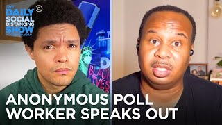 This Anonymous Poll Worker Witnessed Voter Fraud | The Daily Social Distancing Show