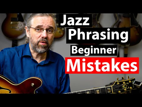3 Jazz Phrasing Problems You Need To Fix In Your Playing