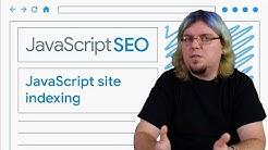 How Google Search indexes JavaScript sites - JavaScript SEO