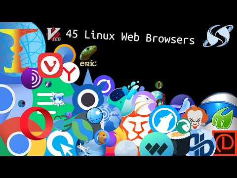 45 Linux Web Browsers (Timestamps In The Description)