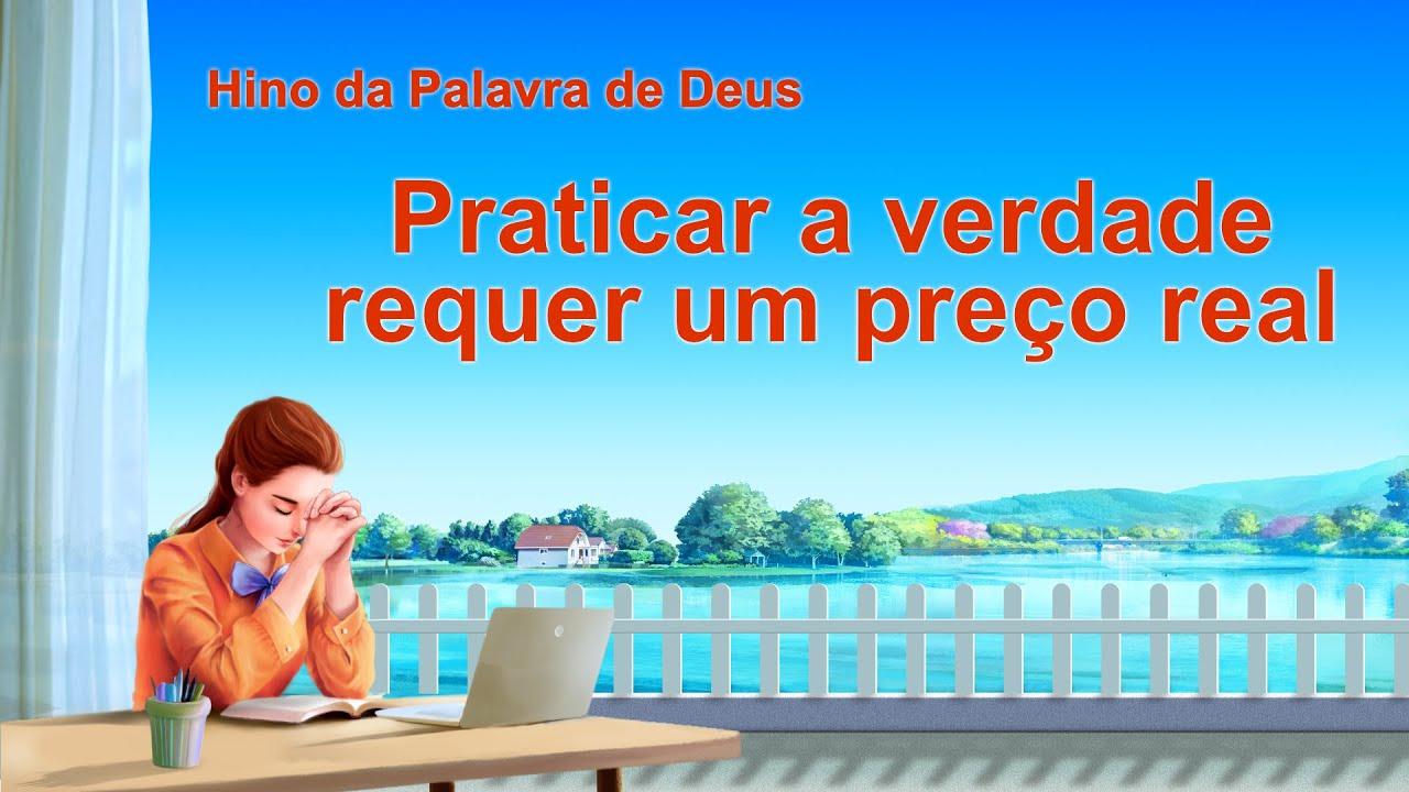 """Música gospel em português """"Praticar a verdade requer um preço real"""""""