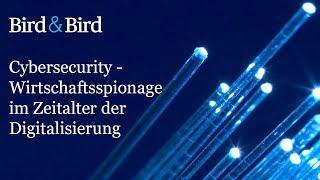 Cybersecurity - Wirtschaftsspionage im Zeitalter der Digitalisierung