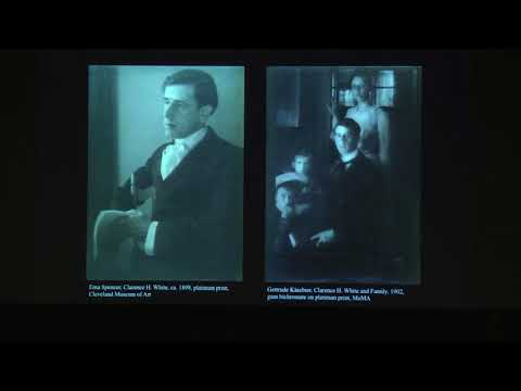 Lecture     Clarence H. White and His World: The Art and Craft of Photography, 1895-1925