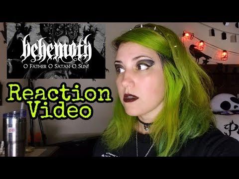 O Father O Satan O Sun - Behemoth Reaction Video