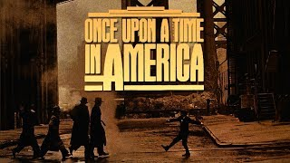 How Once Upon A Time In America Was Shaped By Its Setting
