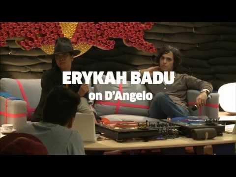 Couch Wisdom: Erykah Badu on D'Angelo