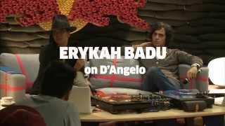 Erykah Badu on D'Angelo  Red Bull Music Academy