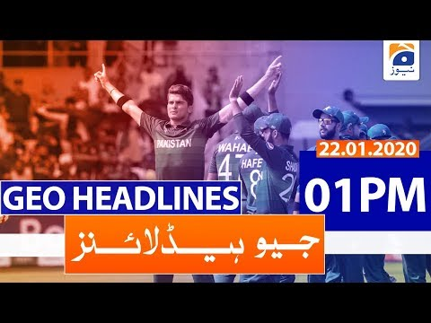 Geo Headlines 01 PM | 22nd January 2020
