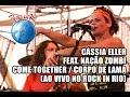 Download Cássia Eller e Nação Zumbi - Come together / Corpo de lama (Ao Vivo no Rock in Rio) MP3 song and Music Video