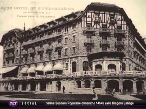 Musée du Grand Hotel (Villages clubs du soleil de Superbagnères)
