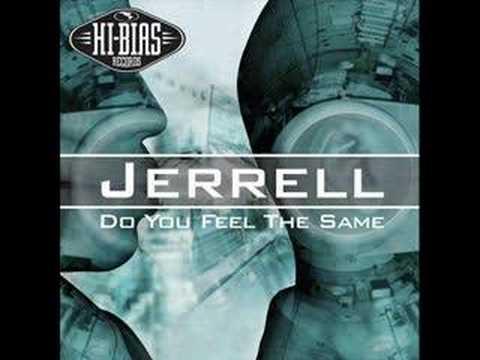 Jerrell - Do You Feel The Same