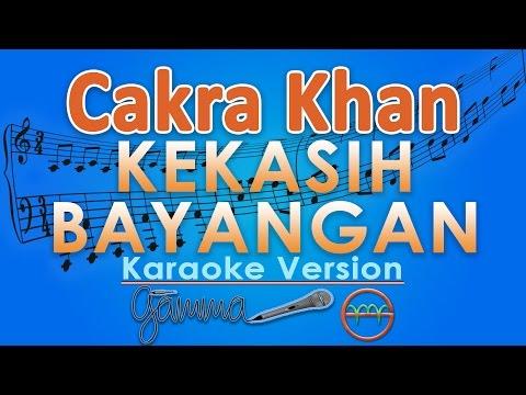 Download  Cakra Khan - Kekasih Bayangan Karaoke | G Gratis, download lagu terbaru