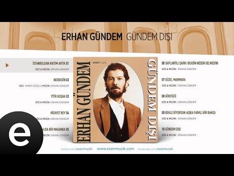 İstanbul'dan Bıktım Artık (Erhan Gündem) Official Audio #istanbuldanbıktımartık #erhangündem