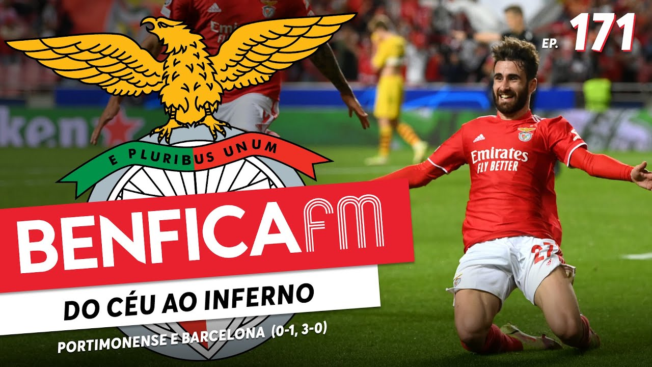 BENFICA FM #171 - Portimonense e Barcelona (0-1, 3-0)