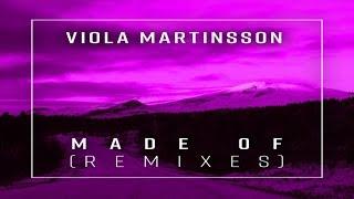 Viola Martinsson - Made Of (XP & Ellis Colin Remix)