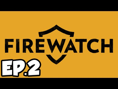 Firewatch Ep.2 - MYSTERIOUS DOWN TELEPHONE LINE!!! (Firewatch Gameplay)