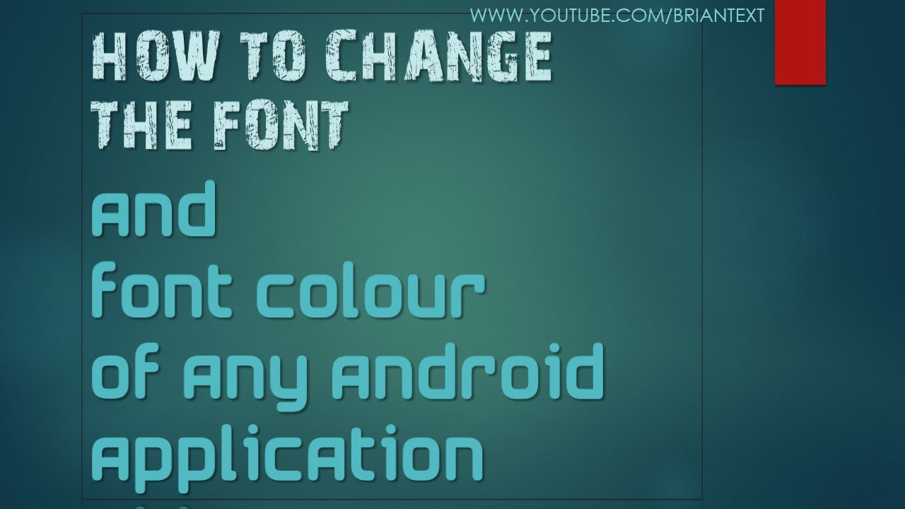 How To Change The Font And Font Colour Of any Android Application image