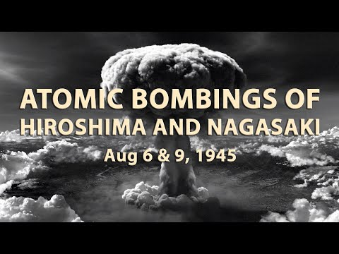 Atomic Bomb Blast at Hiroshima August 6 and 9, 1945