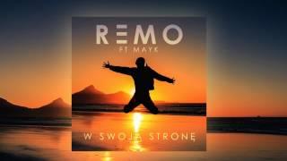 Remo ft. Mayk - W swoją stronę (odsłuch singla)