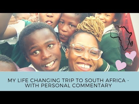 My Life Changing Trip to South Africa - The Extended Version with Commentary