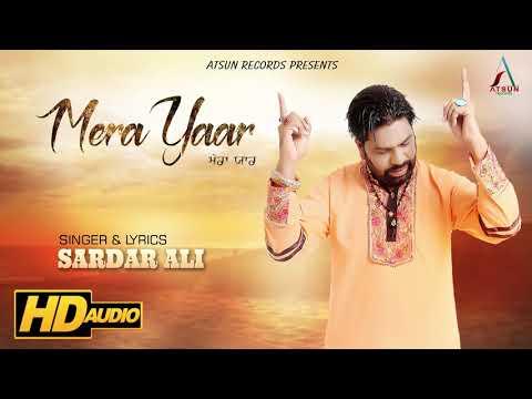 Mera Yaar   Sardar Ali   Sufi Songs   Latest Punjabi Songs 2017   Atsun Records