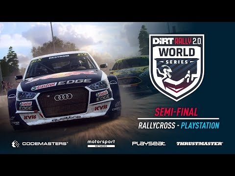 Semi-Final - Rallycross - PlayStation - DiRT Rally 2.0 World Series