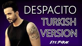 Despacıto türkçe versiyon