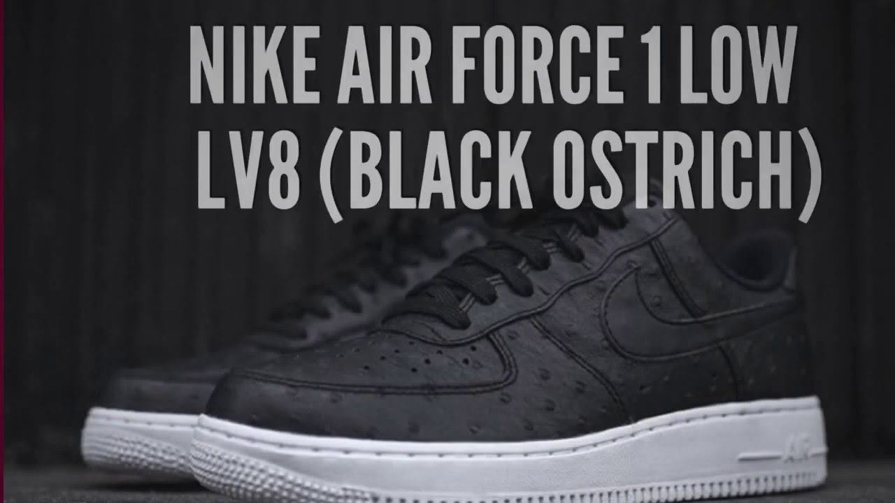 NIKE AIR FORCE 1 LOW LV8 (BLACK OSTRICH)/ SNEAKERS T