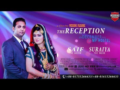 Saif & Suraiya's Reception Trailer By Wedding Pleasure
