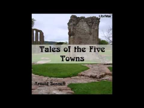 Tales of the Five Towns audiobook - part 2
