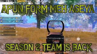 Season 2 Squad is Back | Complete Domination Maza Ageya..