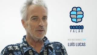 VAMOS FALAR nos bastidores com Luís Lucas