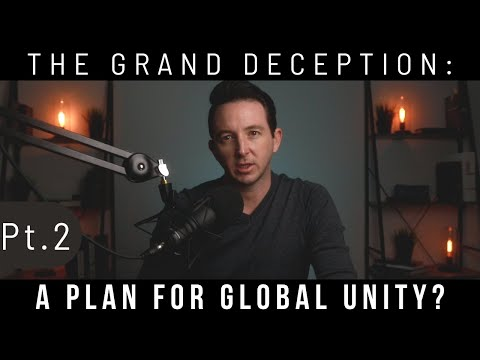 (2/2) July 2020 - The Grand Deception: A Plan for Global Unity? (AD Prophecy Report - Ep. 3)